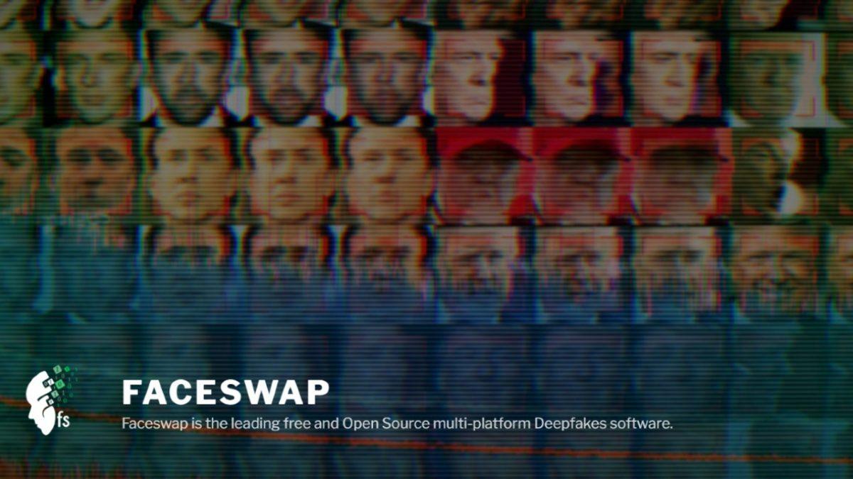 Use Faceswap in making deepfake videos.