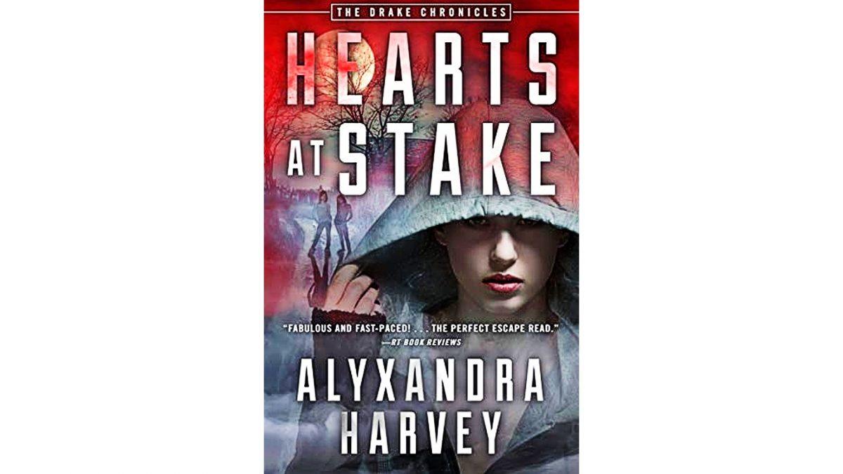 Hearts at Stake by Alyxandra Harvey