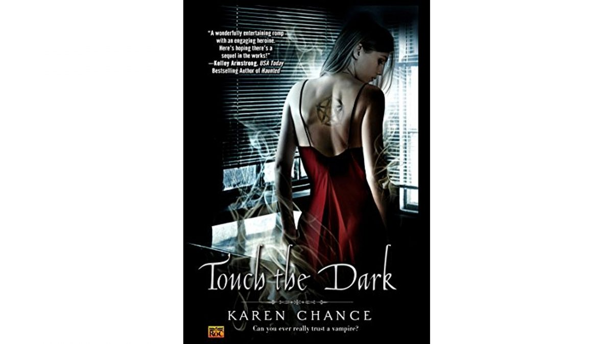 touch the dark one of the books like Twilight but for adults